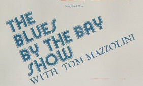 Blues By The Bay