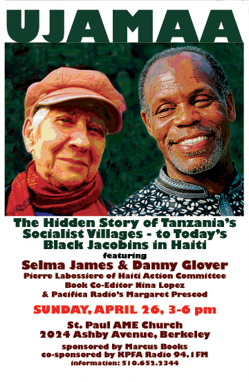 "UJAAMA -""FROM THE HIDDEN HISTORY OF TANZANIA'S SOCIALIST VILLAGES TO TODAY'S BLACK JACOBINS IN HAITI"" @  ST. PAUL AME CHURCH 