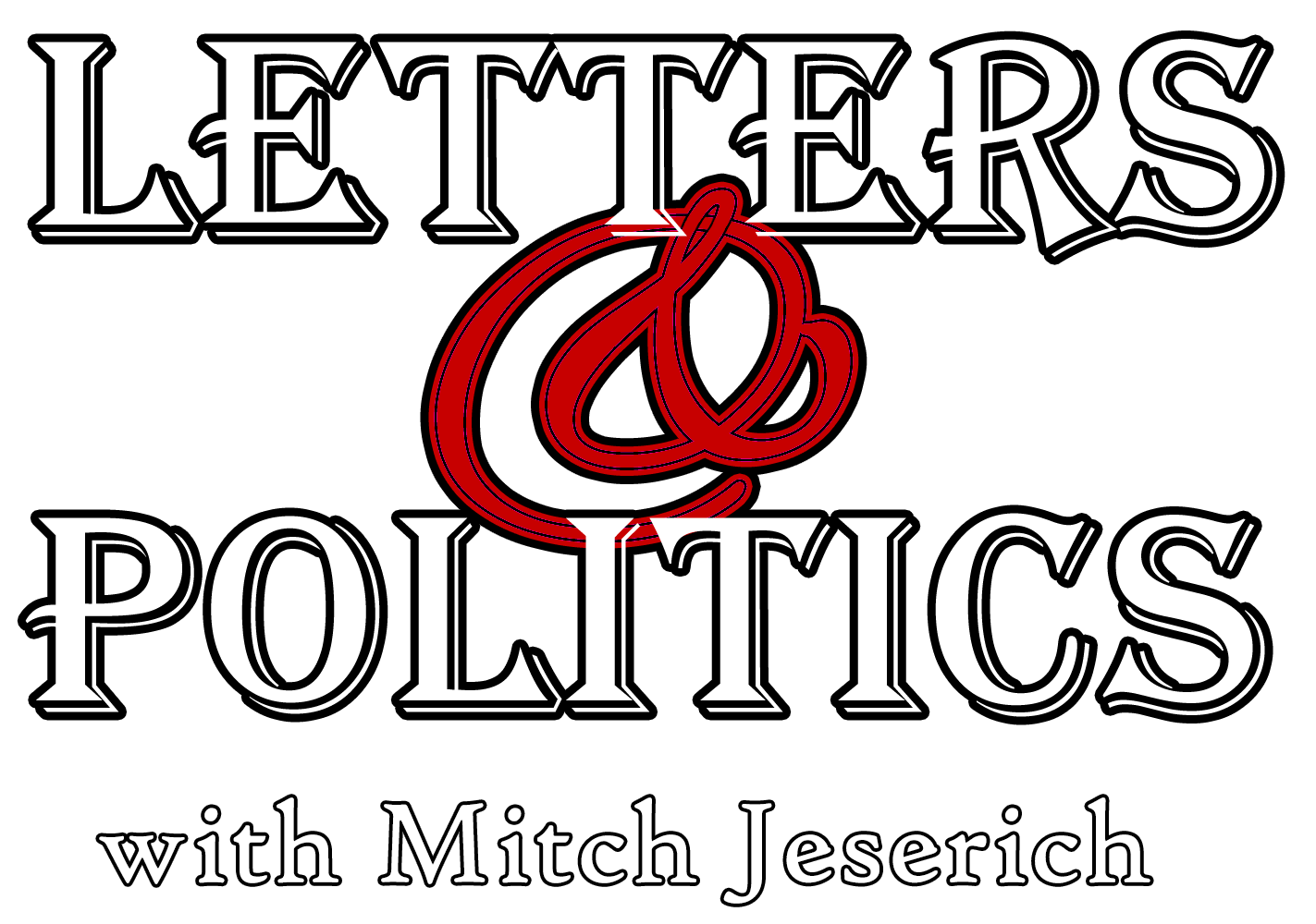 Letters and Politics