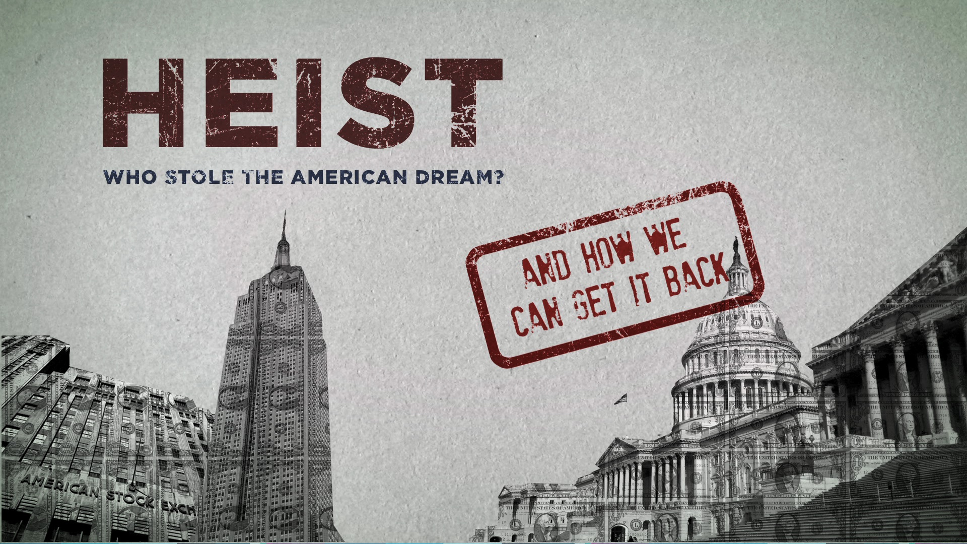 Heist Who Stole The American Dream