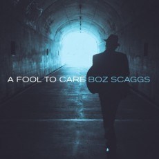 Boz-Scaggs-A-Fool-To-Care-e1427732446941