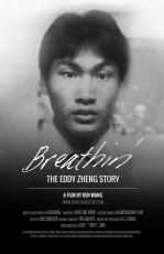 Breathin' The Eddy Zheng Story