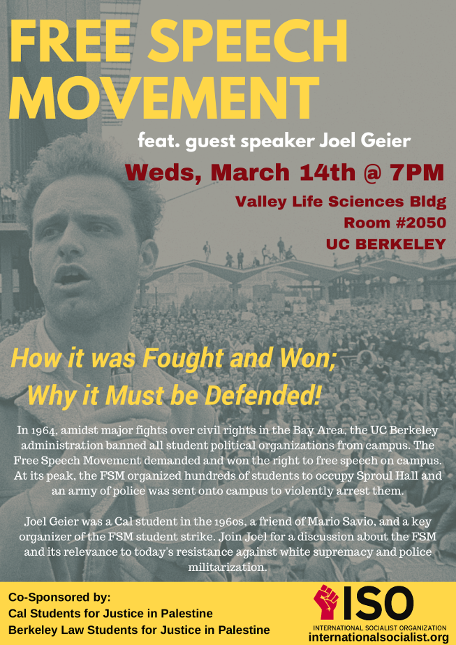 Free Speech Movement: How it was Fought and Won, Why it Must Be Defended @ Valley Life Sciences Bldg, Rm 2050, UC Berkeley | Berkeley | California | United States