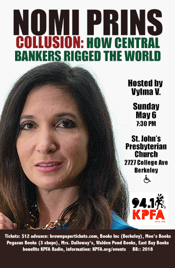 COLLUSION: How Central Bankers Rigged the World @ St. Johns Presbyterian Church  | Berkeley | California | United States