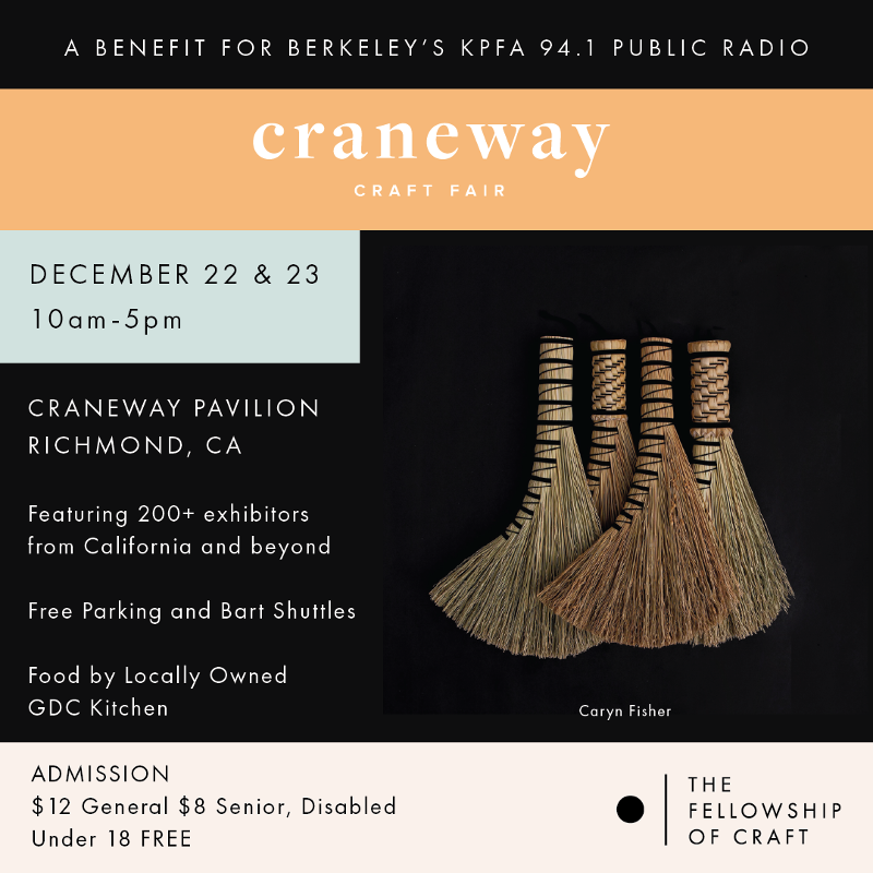 Live From the 48th Annual Craneway Craft Fair – December 23, 2018 – KPFA