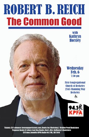 Robert Reich: The Common Good @ First Congregational Church of Berkeley