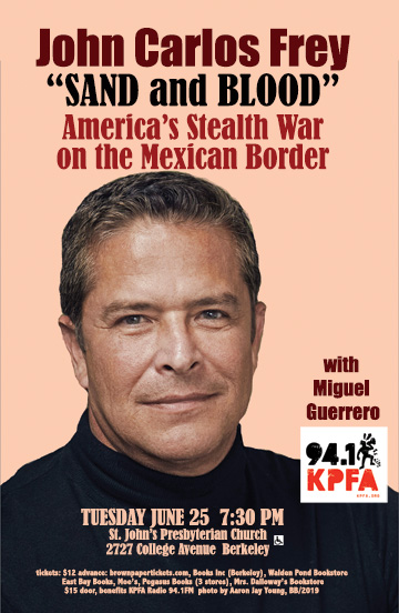 """Sand and Blood: America's Stealth War on the Mexico  Border"" @ St. Johns Presbyterian Church"