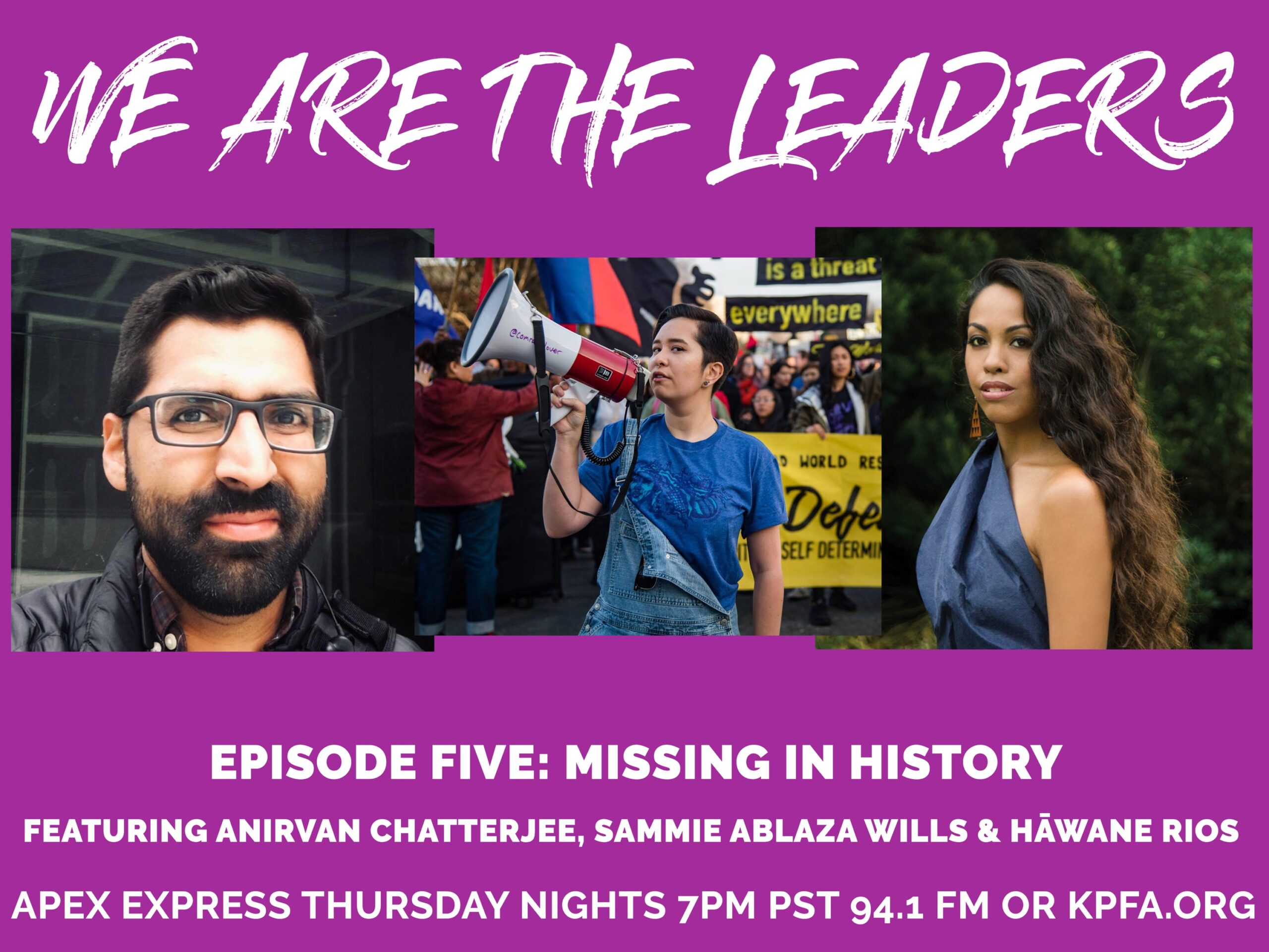kpfa.org: APEX Express – October 29, 2020- We are the Leaders 5 – Missing in History