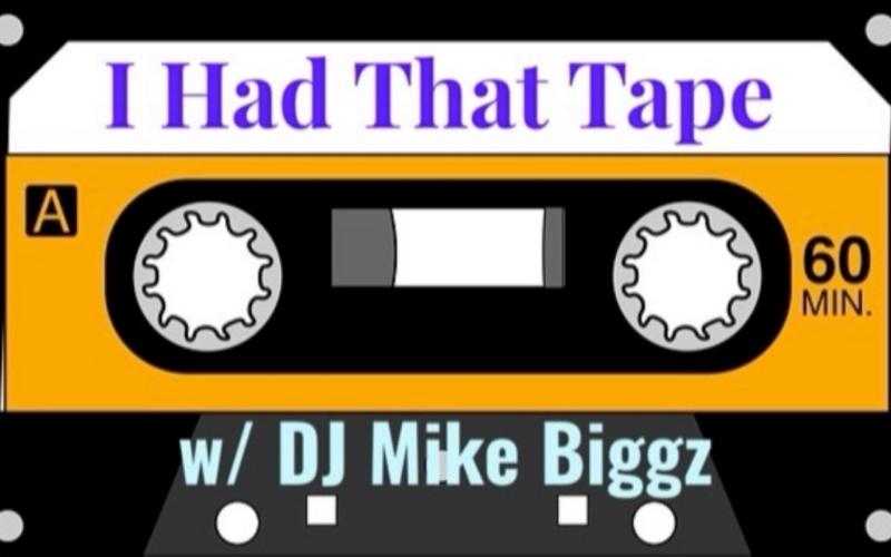 I Had That Tape